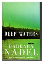 DEEP WATERS. by Nadel,Barbara.