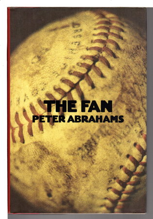 THE FAN. by Abrahams, Peter.