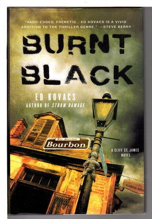 BURNT BLACK. by Kovacs, Ed.
