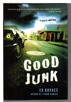 GOOD JUNK; by Kovacs, Ed.