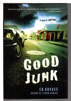 GOOD JUNK; by Kovacs, Ed.