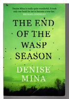 THE END OF THE WASP SEASON. by Mina, Denise.