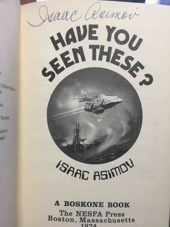 HAVE YOU SEEN THESE? by Asimov, Isaac.