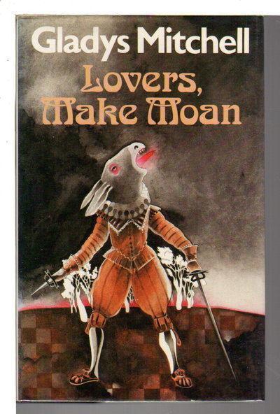 LOVERS, MAKE MOAN. by Mitchell, Gladys.