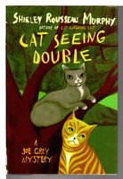 CAT SEEING DOUBLE: A Joe Grey Mystery . by Murphy, Shirley Rousseau.