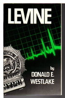 LEVINE. by Westlake, Donald E.