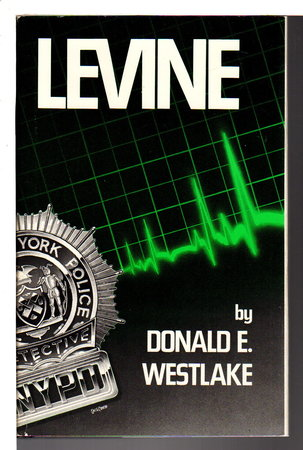LEVINE. by Westlake, Donald E.
