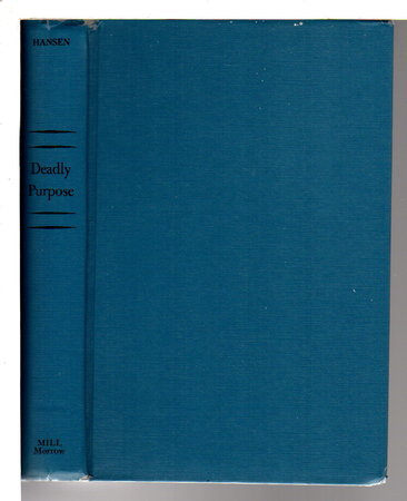 DEADLY PURPOSE. by Hansen, Robert P.