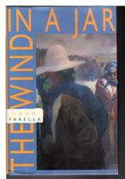 THE WIND IN A JAR. by Farella, John.