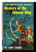 MYSTERY OF THE CHINESE RING: A Biff Brewster Mystery Adventure #2. by Adams, Andy.