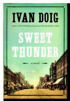 SWEET THUNDER. by Doig, Ivan.