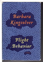 FLIGHT BEHAVIOR. by Kingsolver, Barbara.