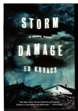 STORM DAMAGE. by Kovacs, Ed.