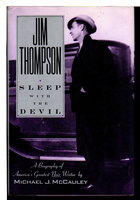 JIM THOMPSON: SLEEP WITH THE DEVIL. by McCauley, Michael.
