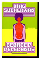 KING SUCKERMAN. by Pelecanos, George P.