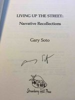 LIVING UP THE STREET: Narrative Recollections. by Soto, Gary.