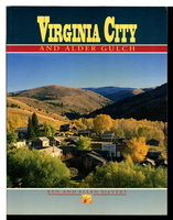 VIRGINIA CITY AND ALDER GULCH. by Sievert, Ken and Ellen.