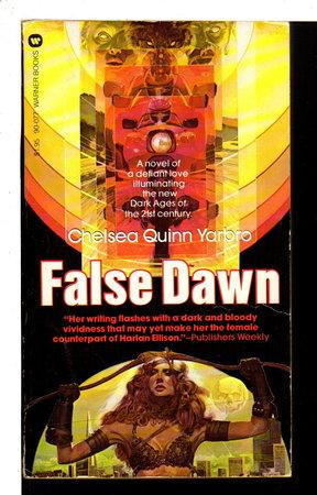 FALSE DAWN by Yarbro, Chelsea Quinn