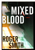 MIXED BLOOD. by Smith, Roger.