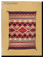 THE NAVAJO BLANKET by Kahlenberg, Mary Hunt and Anthony Berlant.
