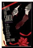 A PRESENT FOR SANTA. by Burke, Jim (James)