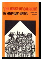 THE HOUSE OF SOLDIERS. by Garve, Andrew (pseudonym of Paul Winterton, 1908-2001)