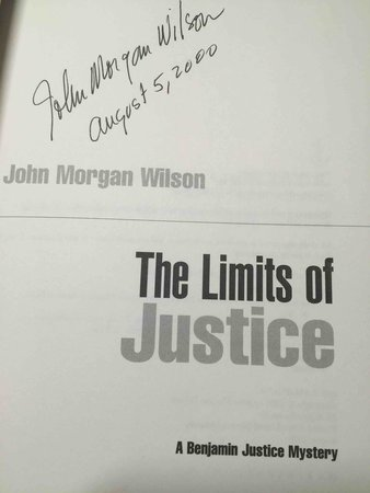 THE LIMITS OF  JUSTICE. by Wilson, John Morgan.