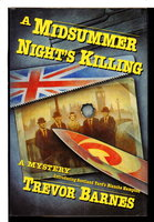 A MIDSUMMER NIGHT'S KILLING: A Blanche Hampton Mystery. by Barnes, Trevor.