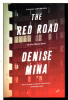 THE RED ROAD. by Mina, Denise.