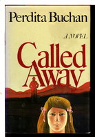 CALLED AWAY. by Buchan, Perdita.