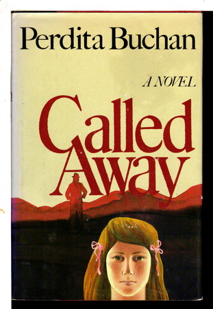 CALLED AWAY. by Buchan, Perdita.