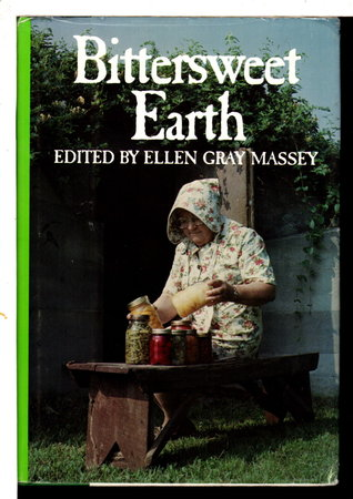 BITTERSWEET EARTH. by Massey, Ellen Gray, editor.