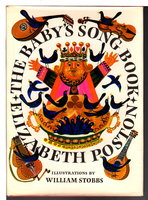 THE BABY'S SONG BOOK. by Poston, Elizabeth; illustrated by William Stobbs.