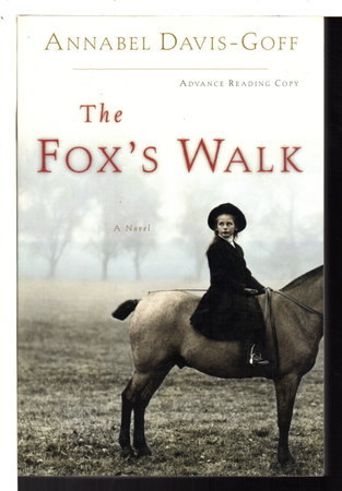 THE FOX'S WALK. by Davis-Goff, Annabel.