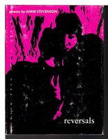 REVERSALS. by Stevenson, Anne.