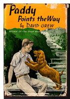 PADDY POINTS THE WAY. by Grew, David.