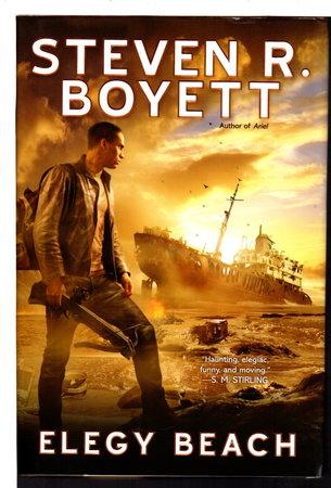 ELEGY BEACH: A Book of the Change. by Boyett, Steven R.