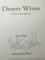 DESERT WIVES: A Lena Jones Mystery. by Webb, Betty.