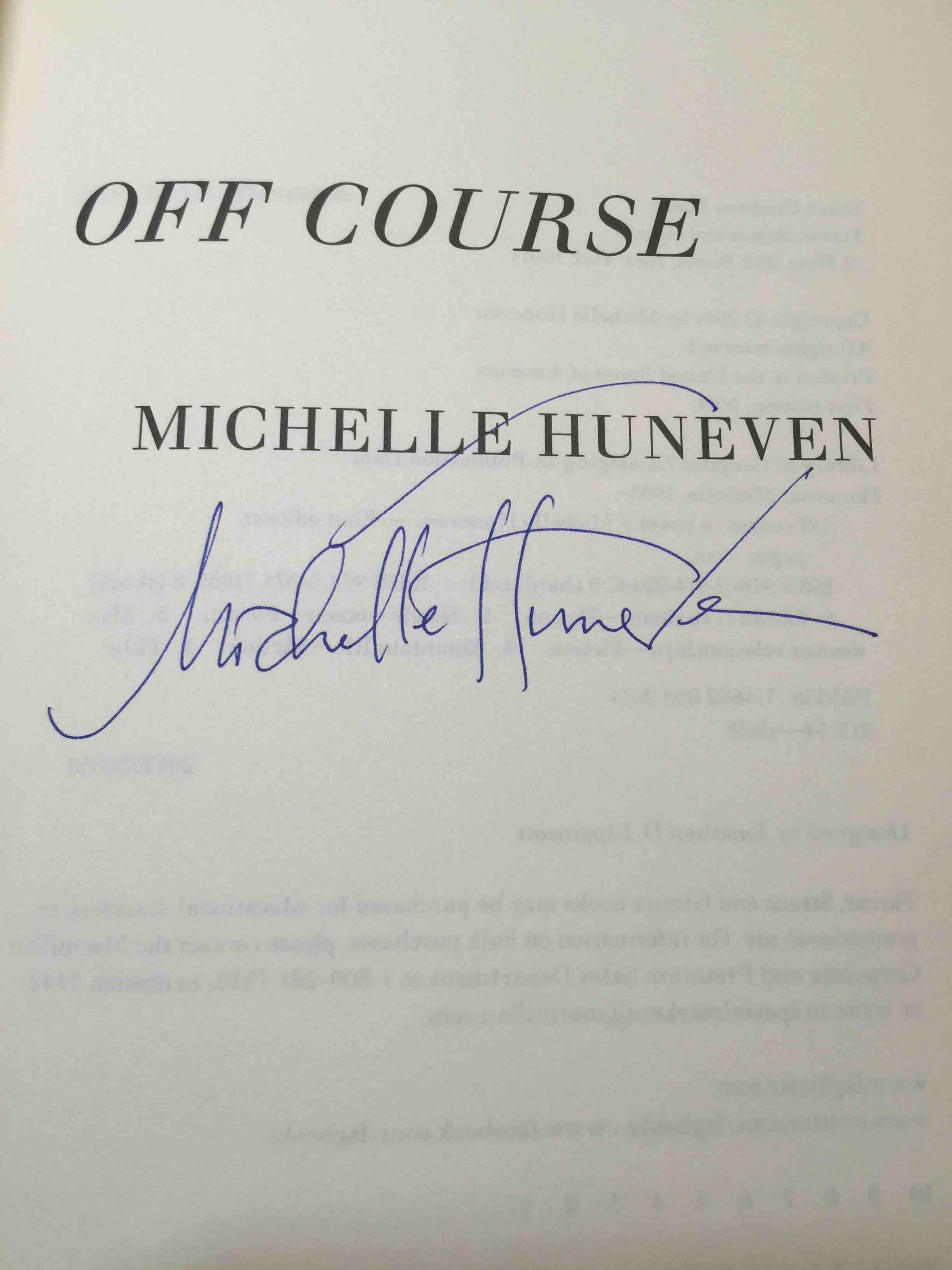 HUNEVEN, MICHELLE. - OFF COURSE.