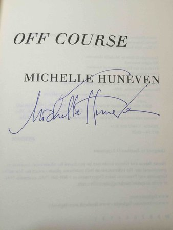 OFF COURSE. by Huneven, Michelle.