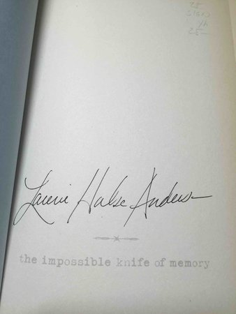 THE IMPOSSIBLE KNIFE OF MEMORY. by Anderson, Laurie Halse.