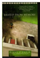 ERASED FROM MEMORY. by O'Hehir, Diana.