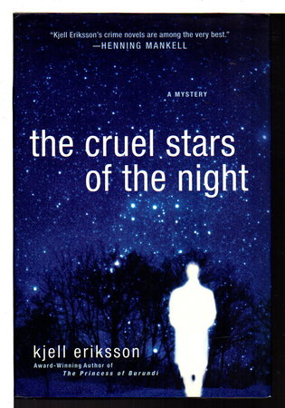 THE CRUEL STARS OF THE NIGHT. by Eriksson, Kjell.