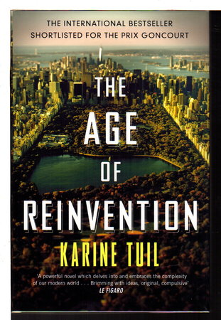 THE AGE OF REINVENTION. by Tuil, Karine
