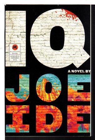 IQ. by Ide, Joe.
