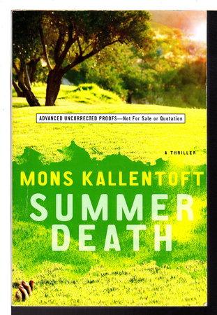 SUMMER DEATH, by Kallentoft, Mons.