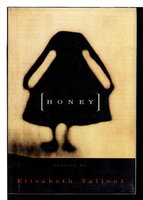 HONEY. by Tallent, Elizabeth.