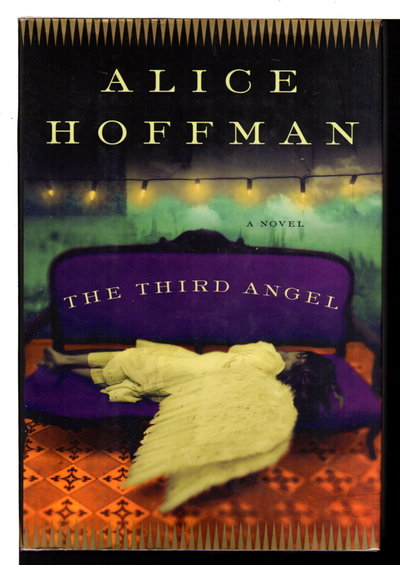 THE THIRD ANGEL. by Hoffman, Alice.