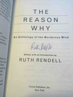 THE REASON WHY: An Anthology of the Murderous Mind. by Rendell, Ruth, editor.