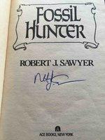 FOSSIL HUNTER. by Sawyer, Robert J.